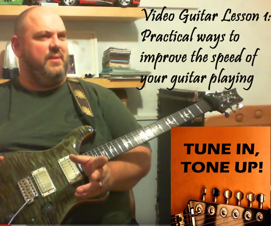 Video Guitar Lesson 1: Practical ways to improve the speed of your guitar playing